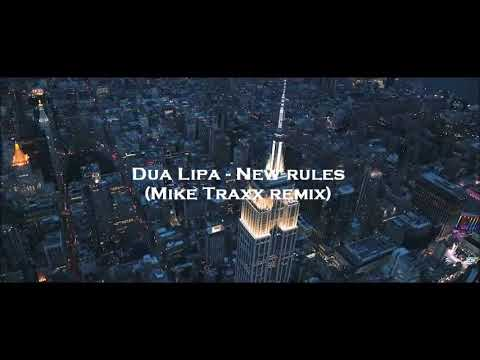 Dua Lipa - New Rules (Mike Traxx Remix)