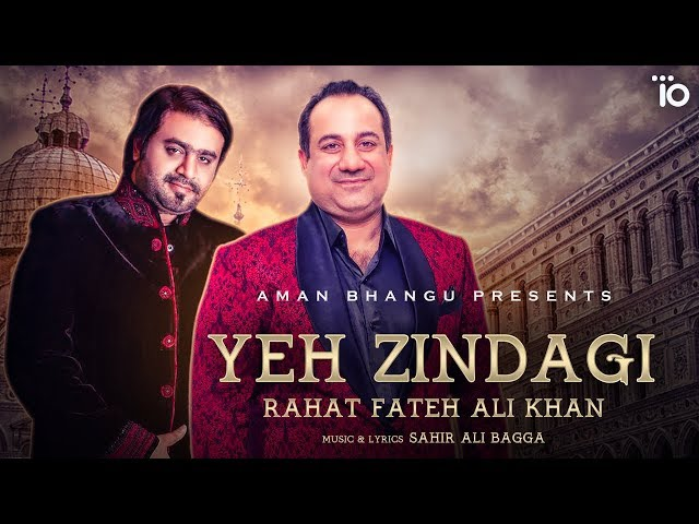 Rahat Fateh Ali Khan: Yeh Zindagi - Sahir Ali Bagga | Trendy Beat Records radio city love songs