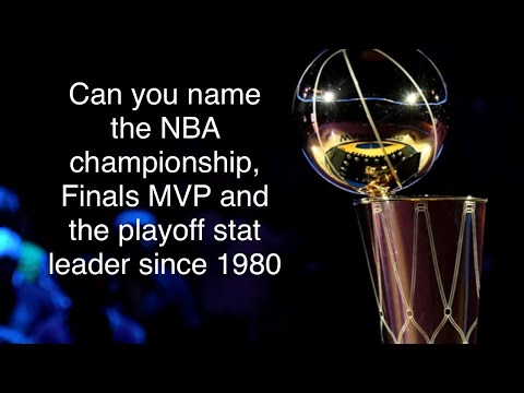 can-you-name-the-nba-champion,-finals-mvp-and-playoff-stats-leader-since-1980-(-nba-sporcle-quiz)