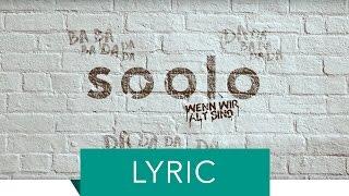 Soolo - Wenn Wir Alt Sind