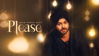 PLEASE Song | AMAN SINGH DEEP, BLING SINGH | Navi Kamboz |  Punjabi Song 2017