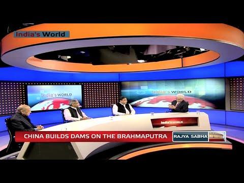 India's World - China builds dams on Brahmaputra