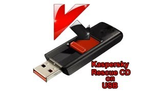 Run Kaspersky Rescue Disk 10 from USB Flash Drive by Britec