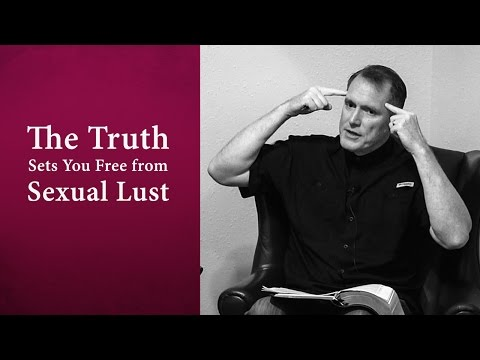 The Truth Sets You Free from Sexual Lust - Tim Conway