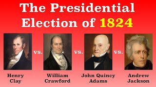 The American Presidential Election of 1824