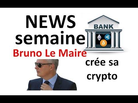 NEWS: Le Maire pro crypto, banque crée sa crypto
