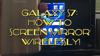 Galaxy S7 / S7 Edge: How to Screen Mirror Wirelessly to HDTV! No WiFi Needed! YouTube, Game Play,