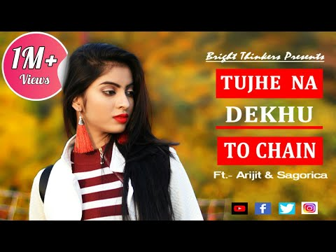 Tujhe Na Dekhu To Chain || Ft. Arijit & Sagorica || Rang || George Kerketta || Bright Thinkers