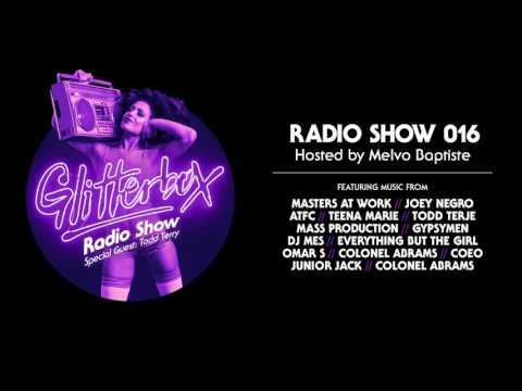Glitterbox Radio Show 016: w/ Todd Terry