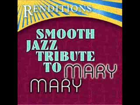 Get Up - Mary Mary Smooth Jazz All Tribute