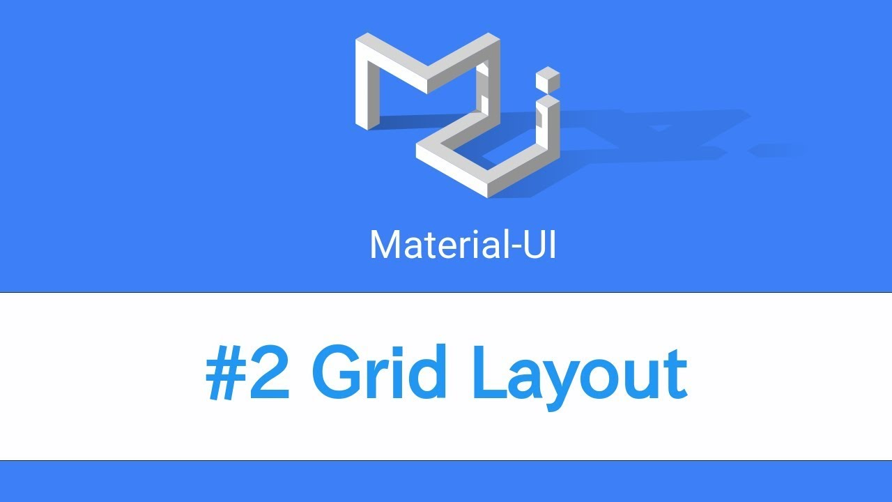 Learn React & Material UI - #2 Grid Layout