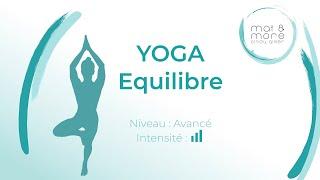 Yoga - Equilibre - Avancé