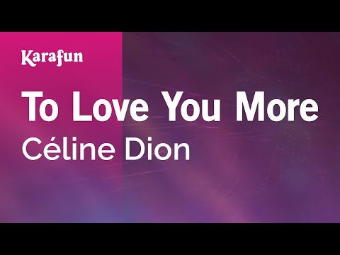 Karaoke To Love You More - Céline Dion *