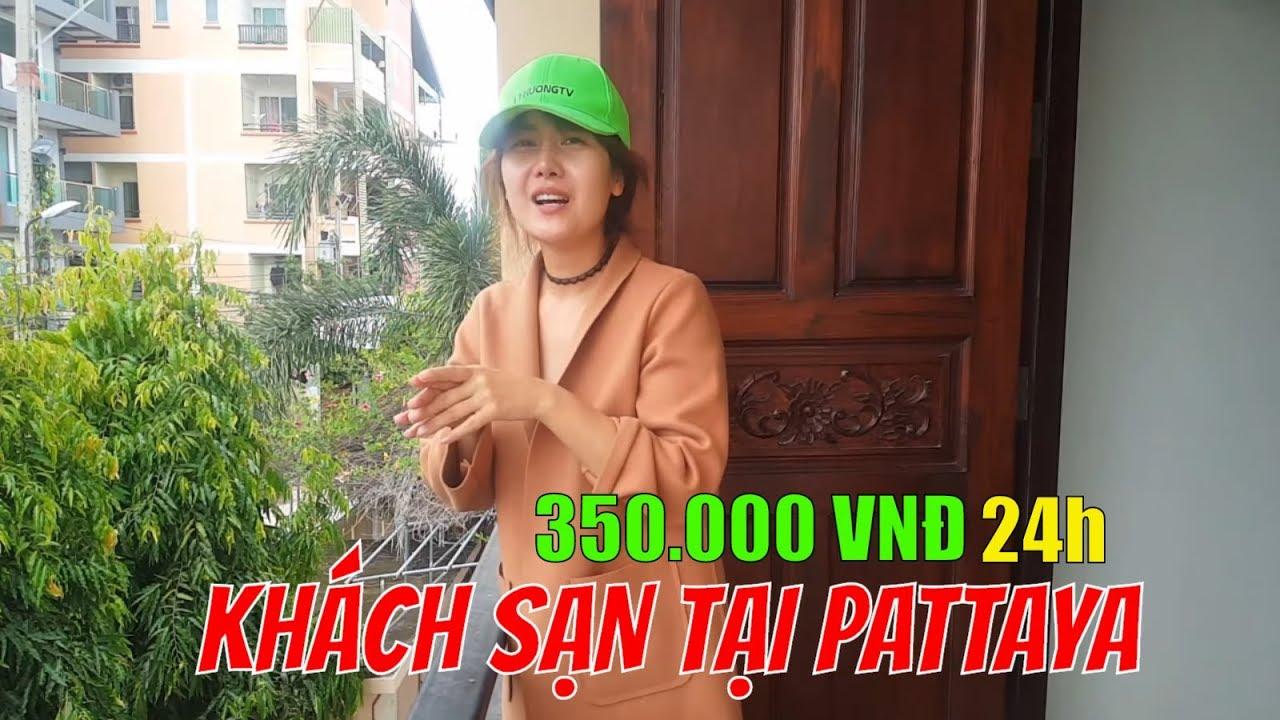 350.000 VNĐ Phòng khách Sạn Pattaya Thái Lan quá rộng và đẹp |  Guide Saigon Food