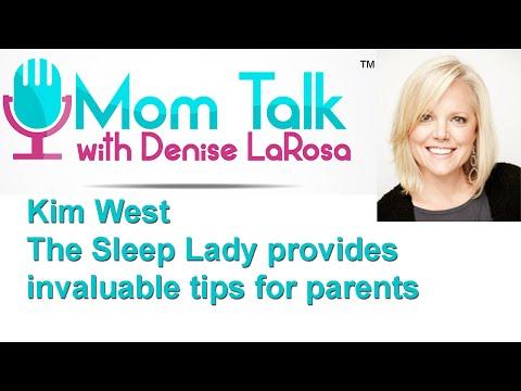 MOM TALK - Kim West: aka The Sleep Lady provides invaluable tips for parents