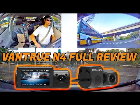 Vantrue N4 3 Channel Dash Cam Review