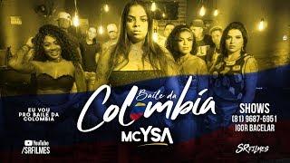 MC YSA - BAILE DA COLÔMBIA - CLIPE OFICIAL