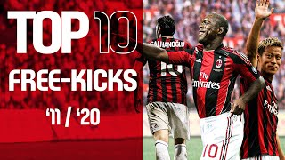 Top 10 Collections | Free-kicks | 2011-2020