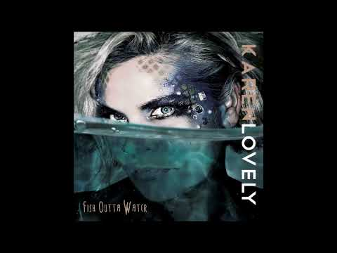 karen lovely-Fish Outta Water(FULL ALBUM)