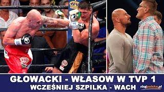 GŁOWACKI - WŁASOW O PAS WBO INTERIM W TVP 1, WCZEŚNIEJ SZPILKA - WACH