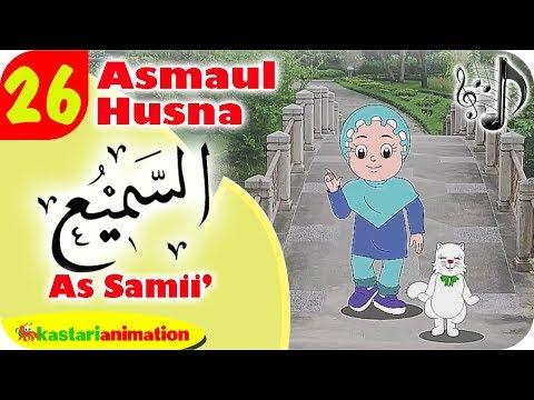 Asmaul Husna 26 As Samii' Bersama Diva   Kastari Animation Official
