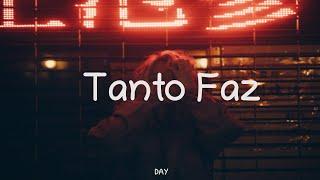 Day  Tanto Faz ↝ Español/portugués