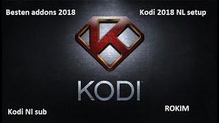 Kodi setup 2018 NL dutch (nl subs aan zetten)