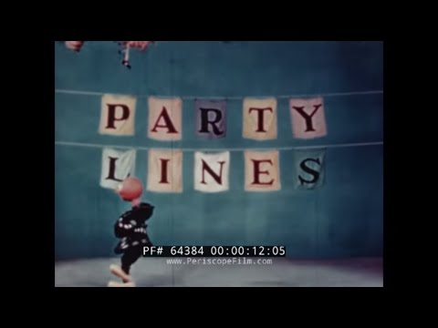TELEPHONE COMPANY PARTY LINE COURTESY FILM  w/ BIL BAIRD MARIONETTES   PILLOW TALK 64384