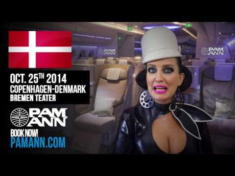 PAM ANN: Hello Copenhagen! (Denmark) Plane Filthy - European Tour 2014