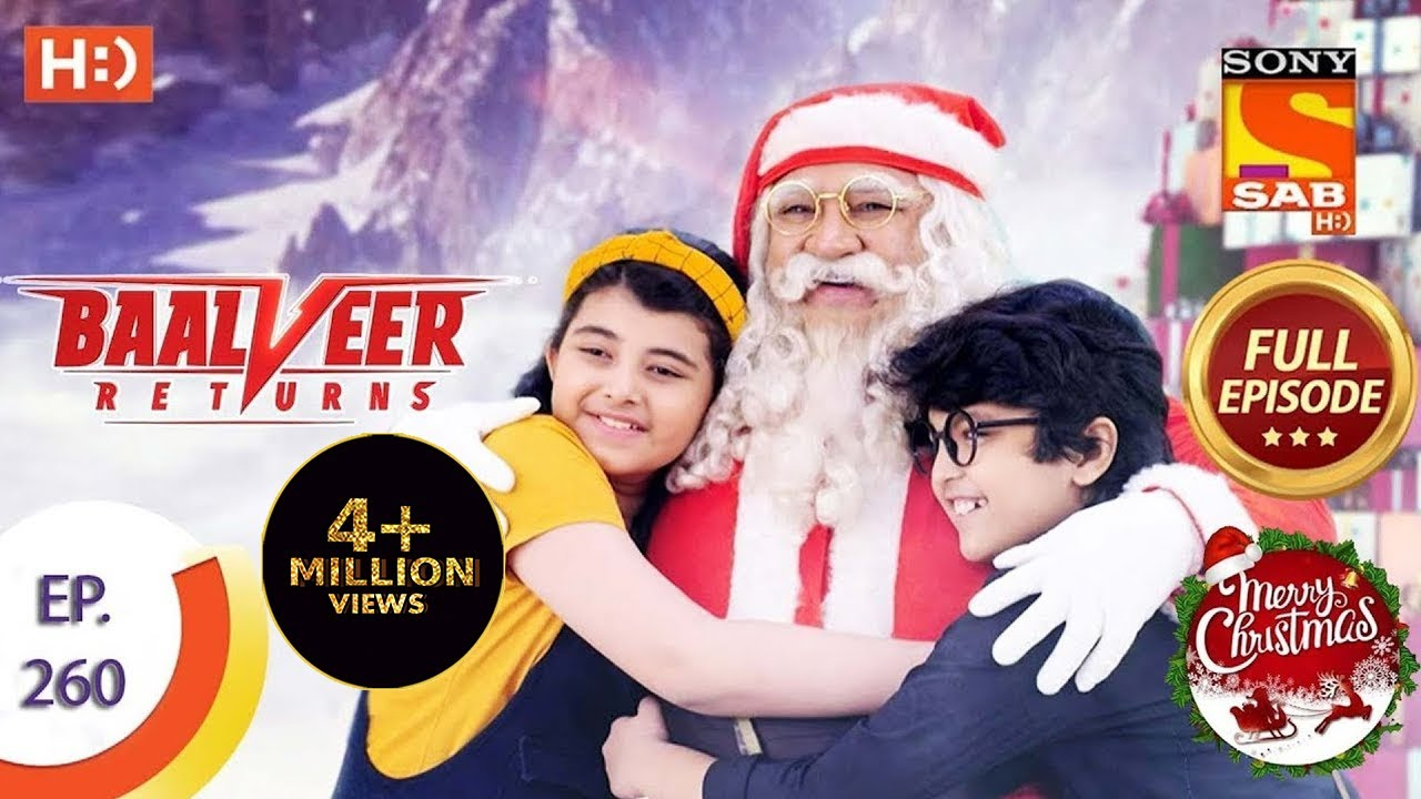 Download Baalveer Returns - Ep 260 - Full Episode - 21st December 2020