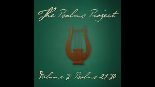 Psalm 25 (Show Me Your Ways) (feat. Maddie Michaelson) - The Psalms Project