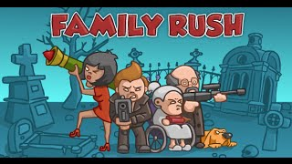 Family Rush Full Gameplay Walkthrough