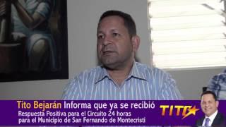 Tito Bejarán: Confirmación 24 horas de Energía a San Fernando de Montecristi