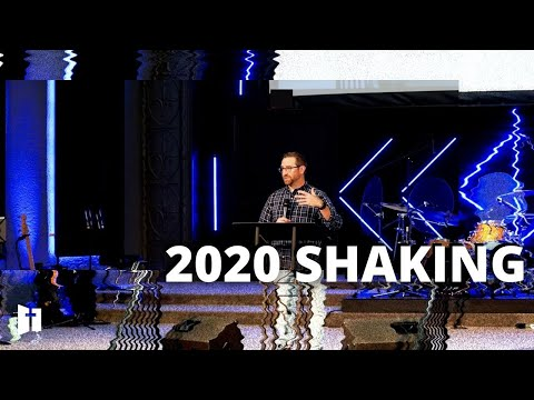 2020 Shaking | Pastor Matt Holcomb