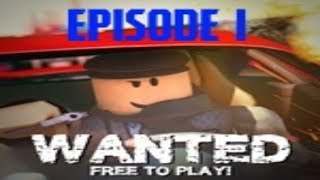 Roblox Wanted Episodio 1