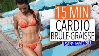 15MIN CARDIO BRÛLE-GRAISSE INTENSIF !!!