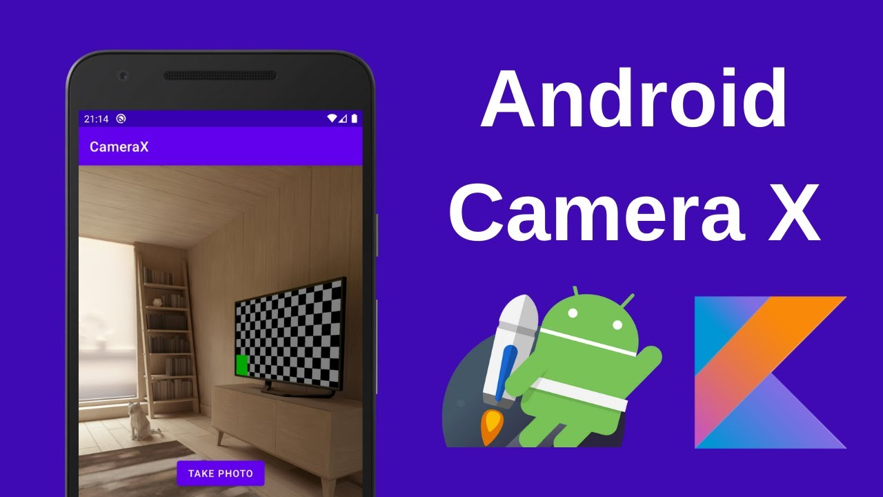 Create a Simple Camera App Using Android CameraX (Kotlin)