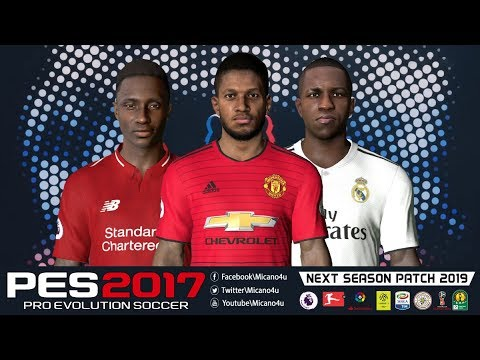 4a9083f4cca PES 2017 Next Season Patch 2019 • Download&Install • PC/HD - YouTube