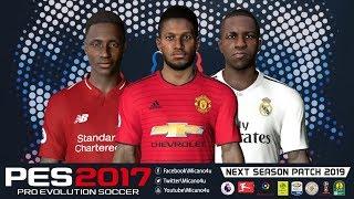 PES 2017 Next Season Patch 2019 • Download&Install • PC/HD