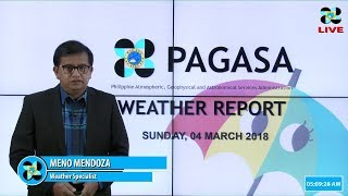 Public Weather Forecast Issued at 4:00 AM March 04, 2018