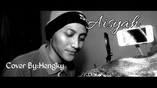 Aisyah cover by hengky