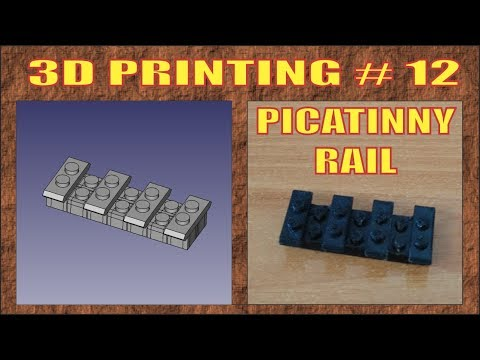 3D PRINTING # 12 | HOW TO MADE A PICATINNY RAIL | NO VOICE | № 227