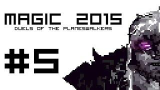 Magic 2015 Campaign P5 - Hydra Attack