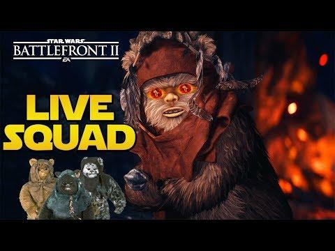 SQUAD EN LIVE! - Ewok PARTY!!! | LIVE BFFR Star Wars Battlefront 2