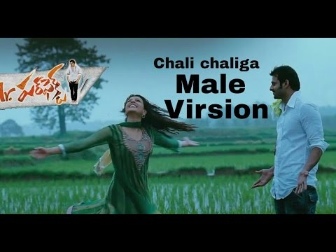 Prabhas Chali chaliga male version