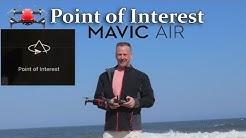 Mavic Air Point of Interest | Tutorial (2.7K Video)