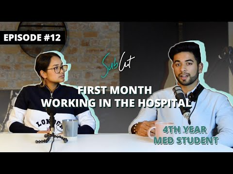 EP 12: My First Month Working At The Hospital (4th Year Med Student)