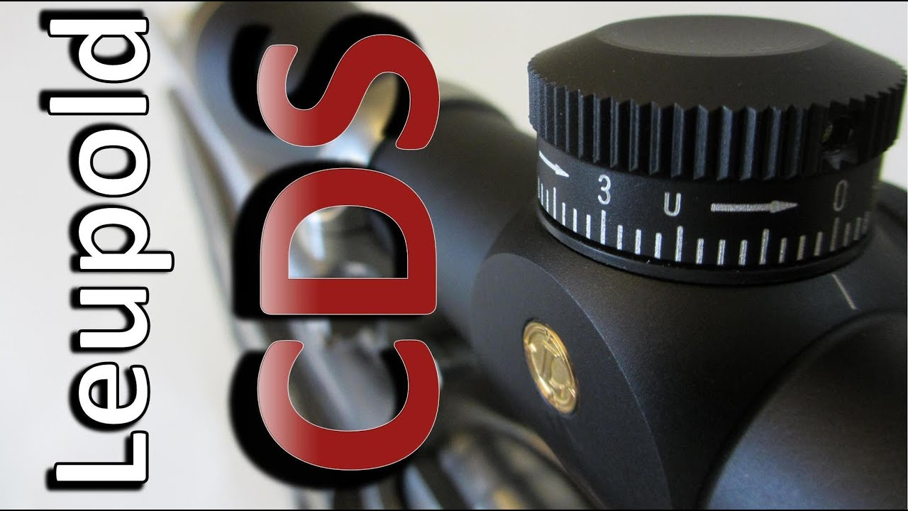 Leupold Cds Setup With Or Without Custom Dial Youtube