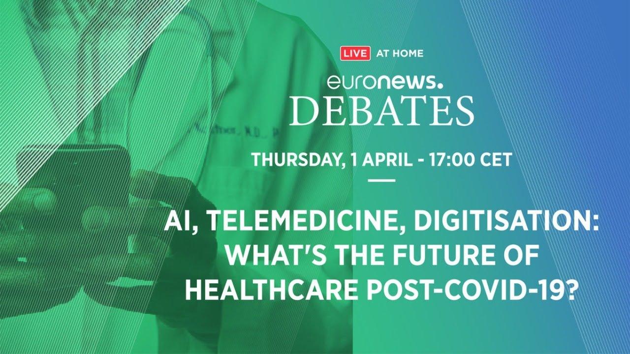 AI, Telemedicine, Digitisation – What's the Future of Healthcare post-COVID-19?