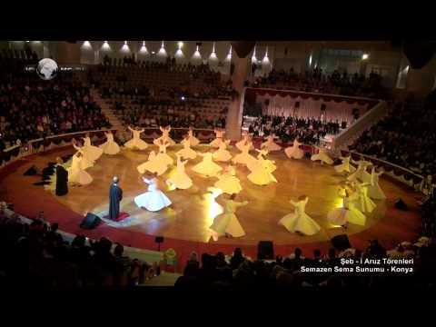 Şeb - i Aruz Törenleri Semazen Sema Sunumu Seb i Aruz Whirling Dervish Sema Ceremony Presentation